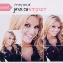 Playlist: The Very Best of Jessica Simpson - Jessica Simpson - Jessica Simpson
