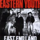 Eastern Youth - East End Land