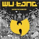 Wu-Tang Clan - Wu Tang Meets the Dub Step