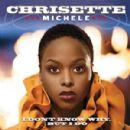 I Don't Know Why, But I Do - Chrisette Michele - Chrisette Michele
