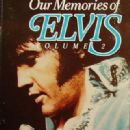 Our Memories Of Elvis Volume 2