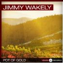 Jimmy Wakely - Pot of Gold