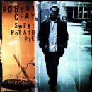 Robert Cray - Sweet Potato Pie