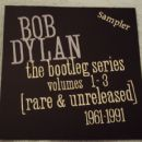 The Bootleg Series Volumes 1-3 [Rare & Unreleased] 1961-1991 Sampler
