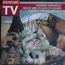 Psychic TV - Force Thee Hands Ov Chants