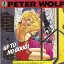 Peter Wolf - Up To No Good