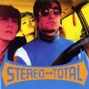Stereo Total Album - Oh Ah