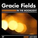 In the Moonlight - Gracie Fields