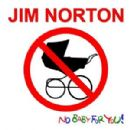 Jim Norton - No Baby for You!