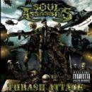 Soul Assassins - Thrash Metal Attack