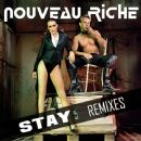 Nouveau Riche - Stay - EP (Remixes)