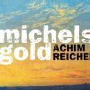 Achim Reichel - Michels Gold