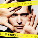 Michael Bublé Album - Crazy Love