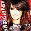 Ashley Tisdale - It's Alright It's OK [Wal-Mart single]