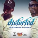Christopher Martin - Distorted (feat. Ajrenalin) - Single
