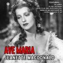 Jeanette MacDonald - Ave Maria - Jeanette Macdonald