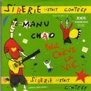 Manu Chao - Siberie M'Etait Contéee