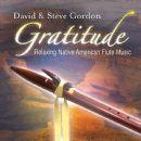 Steve Gordon - Gratitude – Relaxing Native American Flute Music