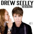 Drew Seeley - The Resolution - Act 1