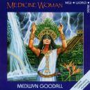 Medwyn Goodall - Medicine Woman