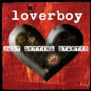 Loverboy Album - Just Getting Started