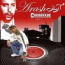 Arash - Crossfade The Remix Album