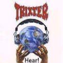 Trixter - Hear!