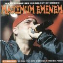 Maximum Eminem (The Unauthorised Biography Of Eminem)