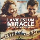 Emir Kusturica - La Vie Est Un Miracle