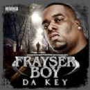 Frayser Boy - Da Key