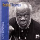 Rufus Thomas - Rufus Thomas Live In Porretta
