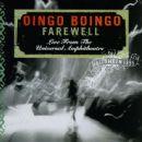 Oingo Boingo - Farewell: Live from the Universal Amphitheatre