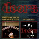 Morrison Hotel/Hard Rock Cafe / In Concert