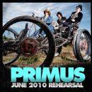 Primus - June 2010 Rehearsal