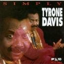 Tyrone Davis - Simply Tyrone Davis