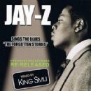 "Jay-Z Sings The Blues ""The Forgotten Stories"""