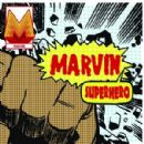 Marvin Album - Superhero