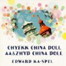 Edward Ka-spel - Aaazhyd China Doll