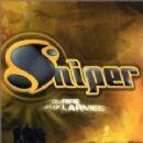 Sniper Album - Du Rire Aux Larmes