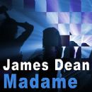 James Dean - Madame - Single