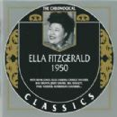 The Chronological Classics: Ella Fitzgerald 1950