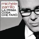 Michele Zarrillo Album - La Prima Cosa Che Farò