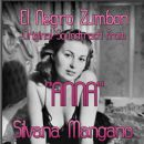 "Silvana Mangano - El Negro Zumbon (Original Soundtrack from ""Anna"")"