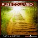 Russ Columbo - Lost in a Crowd