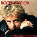 Roger Taylor - Strange Tracks