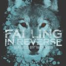 Falling In Reverse - Raised By Wolves - Single