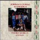 Johnny Clegg - Third World Child
