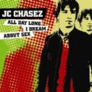 All Day Long I Dream About Sex - J.C. Chasez - J.C. Chasez