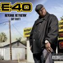 E-40 - Revenue Retrievin' (Day Shift)