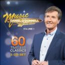 Daniel O'Donnell - Music and Memories, Vol. 1: 60 Timeless Classics